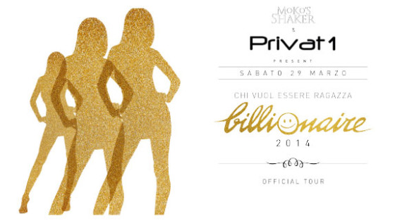 PRIVAT 1 Sabato 29 Marzo 2014 Billionaire in Tour