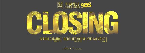 Riva Napoli closing party 2015